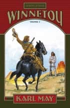 Winnetou. Volumul 2 ebook by Karl May