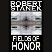 Fields of Honor audiobook by Robert Stanek
