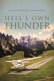 Hell's Own Thunder ebook by Leigh Michael Hartmann
