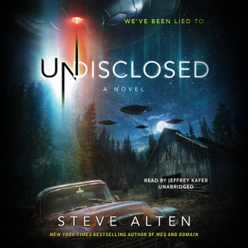 Undisclosed audiobook by Steve Alten