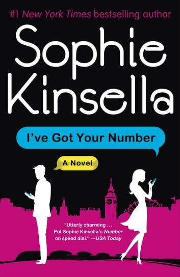 I've Got Your Number - A Novel ebook by Sophie Kinsella