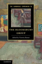 The Cambridge Companion to the Bloomsbury Group ebook by Victoria Rosner