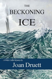 The Beckoning Ice - Wiki Coffin mysteries, #5 ebook by JOAN DRUETT