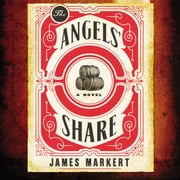 The Angels' Share audiobook by James Markert