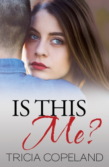 Is This Me? ebook by Tricia Copeland