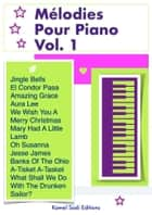 Mélodies Pour Piano Vol. 1 eBook by Kamel Sadi