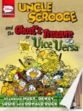 Uncle Scrooge and the Ghost's Treasure or Vice Versa ebook by Francesco Guerrini