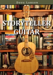 Storyteller Guitar ebook by Doug Larson