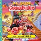 Thrills and Chills audiobook by R. L. Stine