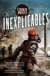 The Inexplicables ebook by Cherie Priest