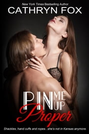 Pin Me Up Proper ebook by Cathryn Fox