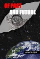 Of Past And Future ebook by Douglas Clarke