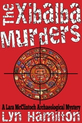 The Xibalba Murders ebook by Lyn Hamilton