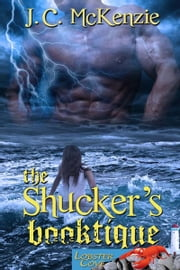 The Shucker's Booktique ebook by J. C. McKenzie