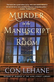 Murder in the Manuscript Room - A 42nd Street Library Mystery ebook by Con Lehane