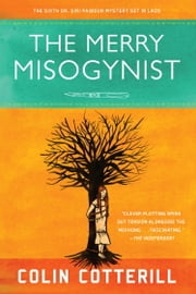 The Merry Misogynist ebook by Colin Cotterill