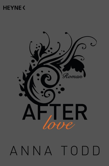 After love - AFTER 3 - Roman eBook by Anna Todd