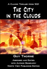 The City in the Clouds ebook by Guy Thorne
