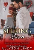 Seeking More ebook by Allyson Lindt