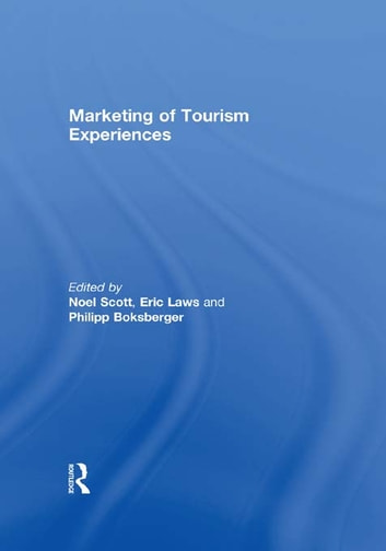 Marketing of Tourism Experiences ebook by