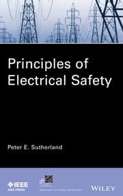 Principles of Electrical Safety ebook by Peter E. Sutherland