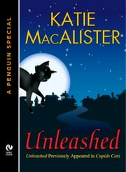 Unleashed - A Dark Ones Novella (A Penguin Special from New American Library) ebook by Katie Macalister