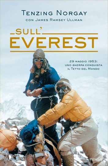 Sull'Everest eBook by J. Tenzing Norgay,J. Ramsey Ullman