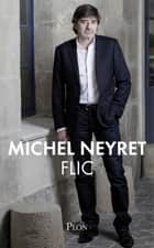 Flic ebook by