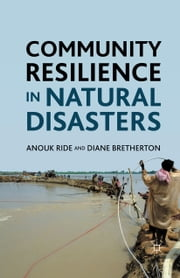 Community Resilience in Natural Disasters ebook by A. Ride,D. Bretherton