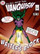 Vanquish Writer's Block! - Writing Skills, #2 ebook by Nancy Hendrickson