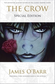 The Crow: Special Edition ebook by J. O'Barr