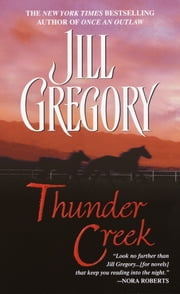 Thunder Creek ebook by Jill Gregory