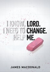 Lord Change Me ebook by James MacDonald