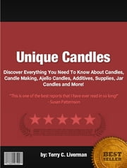 Unique Candles ebook by Terry C. Liverman