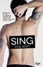 Sing - Stage Dive - Volume 3 eBook by Kylie Scott