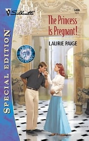 The Princess is Pregnant! ebook by Laurie Paige
