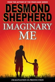 Imaginary Me ebook by Desmond Shepherd