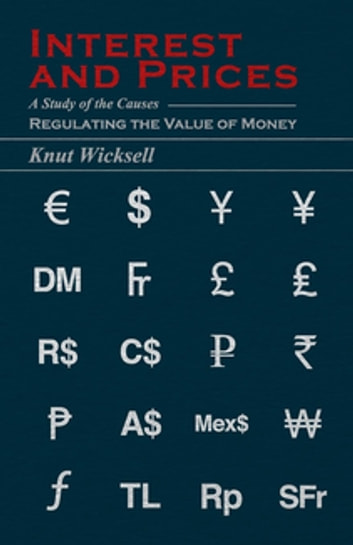 Interest and prices ebook by knut wicksell 9781446547328 rakuten interest and prices ebook by knut wicksell fandeluxe Image collections
