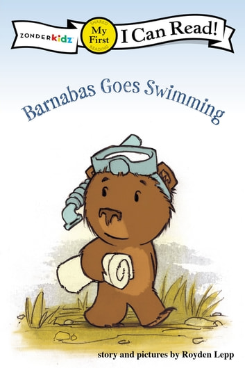 Barnabas Goes Swimming - My First ebook by Royden Lepp