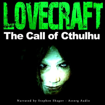 The Call of Cthulhu audiobook by H.P. Lovecraft