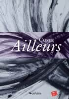 Ailleurs ebook by Coste
