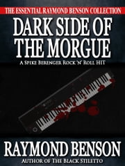Dark Side of the Morgue ebook by Raymond Benson