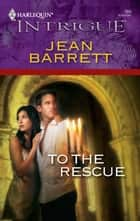 To the Rescue ebook by Jean Barrett