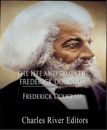 the early life and times of fredrick douglass the political activist Douglass had been born into slavery in maryland in 1818 his given name was frederick augustus washington bailey, but he changed it to frederick douglass his father was a white man, possibly the master of the plantation douglass was separated from his mother when an infant and only saw her four or five times.