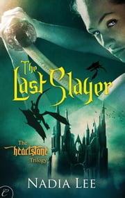 The Last Slayer ebook by Nadia Lee