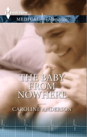 The Baby From Nowhere ebook by Caroline Anderson