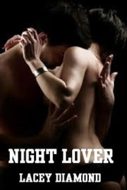 Night Lover ebook by Lacey Diamond