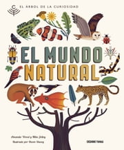 Mundo natural, El ebook by Wood, Amanda, Jolley,...