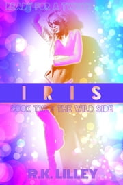 IRIS ebook by R.K. Lilley