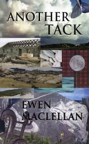Another Tack ebook by Ewen MacLellan